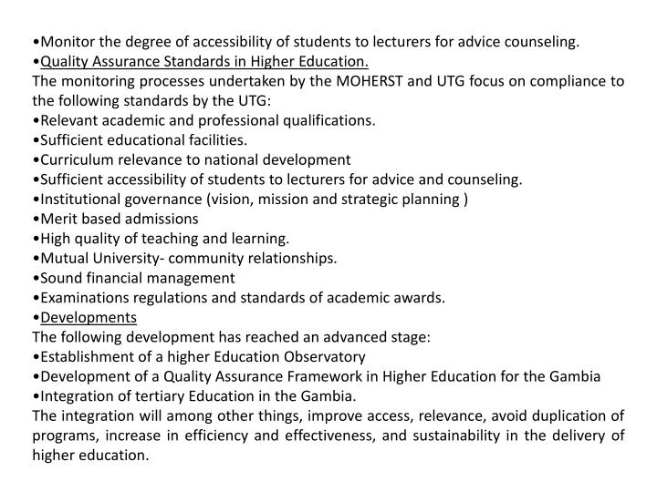 Monitor the degree of accessibility of students to lecturers for advice counseling.