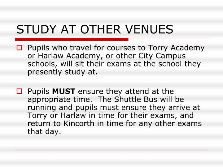 Study at other venues