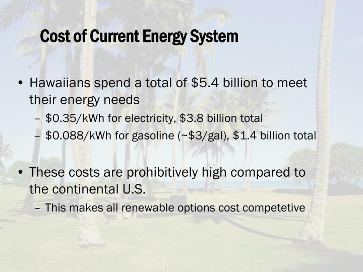 Cost of Current Energy System