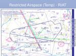 restricted airspace temp riat
