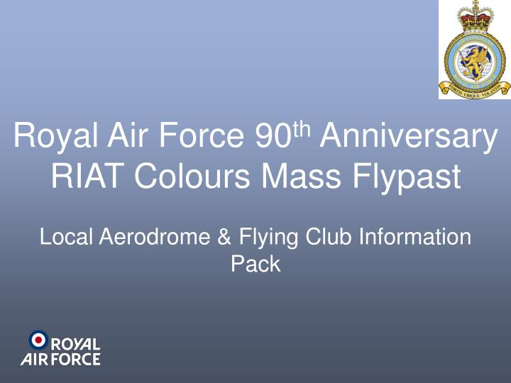 royal air force 90 th anniversary riat colours mass flypast n.