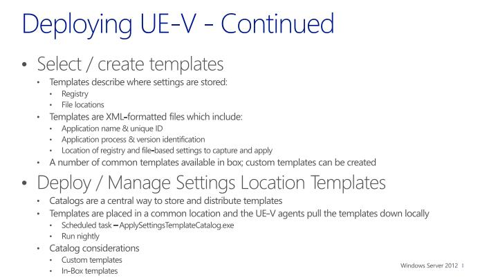 Deploying UE-V - Continued
