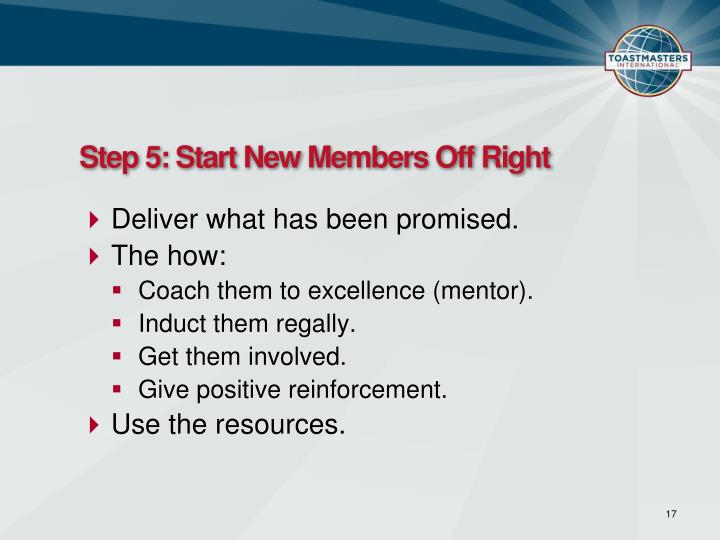 Step 5: Start New Members Off Right