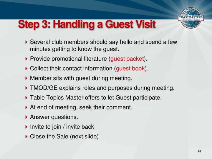 Step 3: Handling a Guest Visit