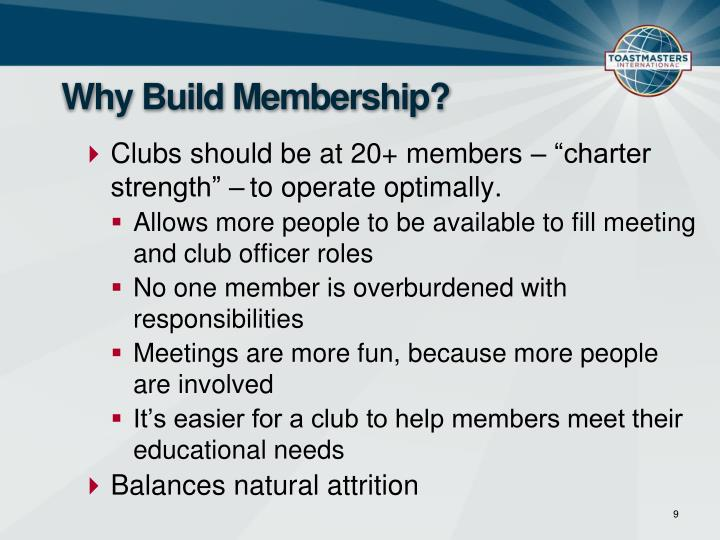 Why build membership