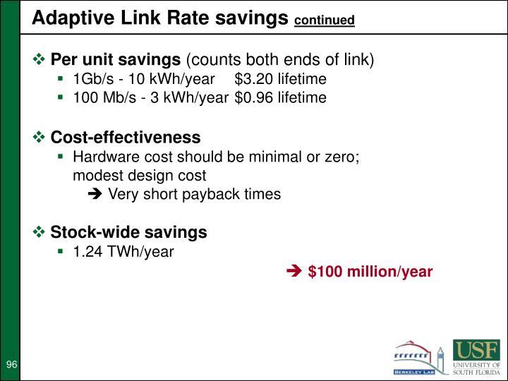 Adaptive Link Rate savings