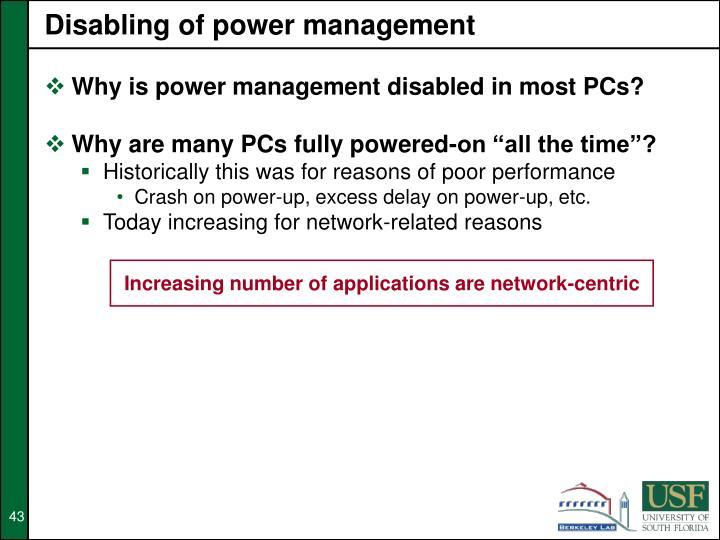 Disabling of power management
