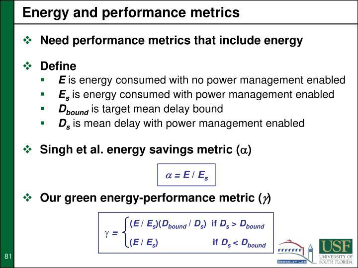 Energy and performance metrics