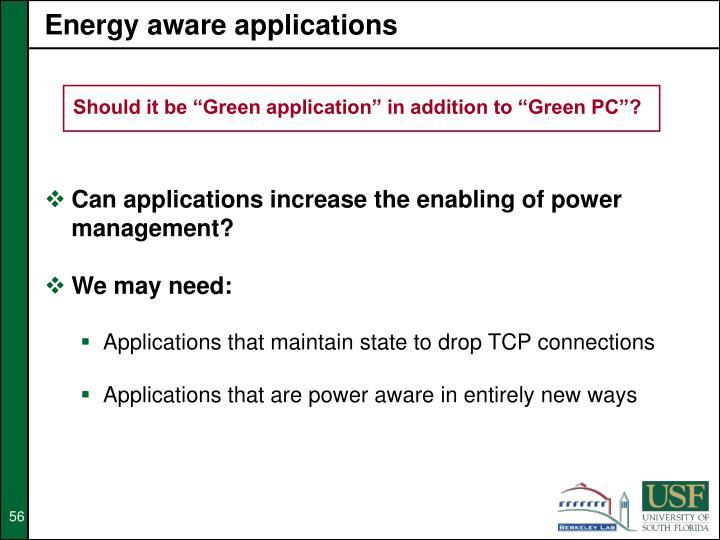Energy aware applications