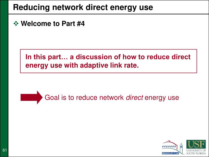 Reducing network direct energy use