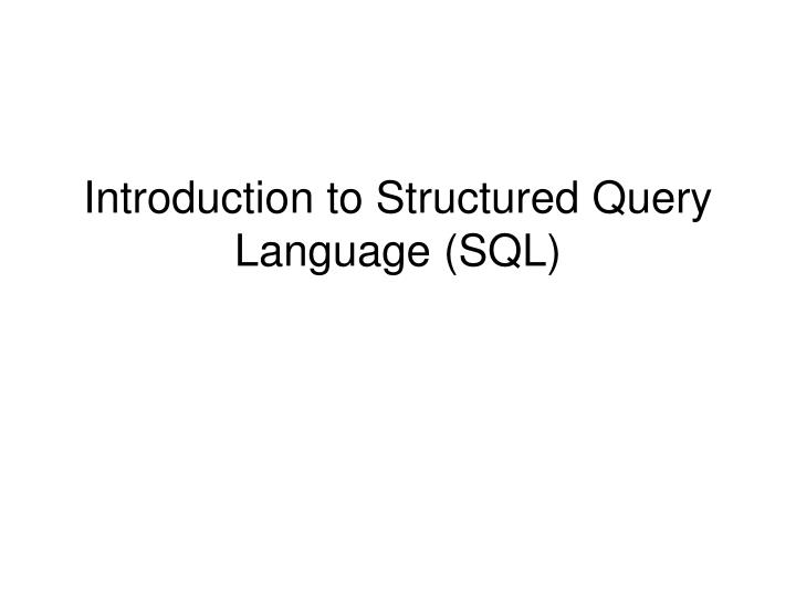 introduction to structured query language sql n.