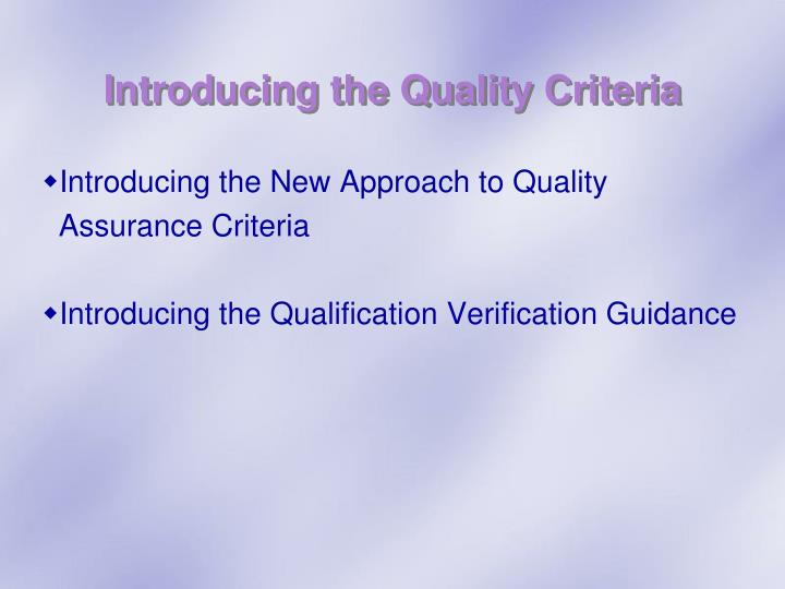 Introducing the Quality Criteria