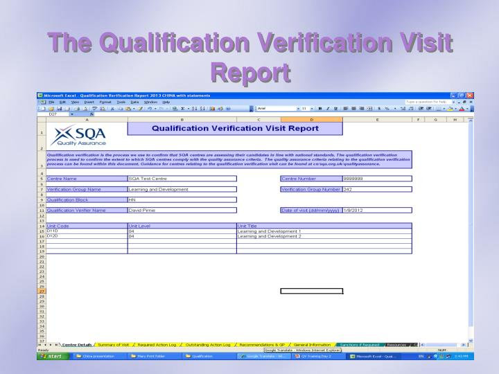 The Qualification Verification Visit Report