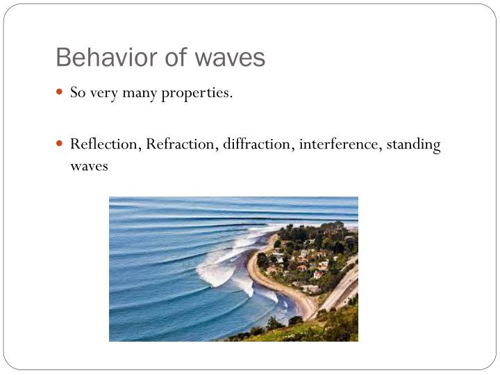 Behavior of waves