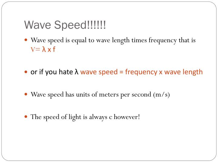 Wave Speed!!!!!!