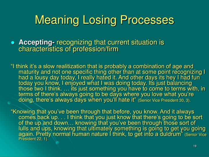 Meaning Losing Processes