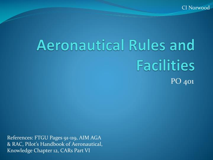 aeronautical rules and facilities n.