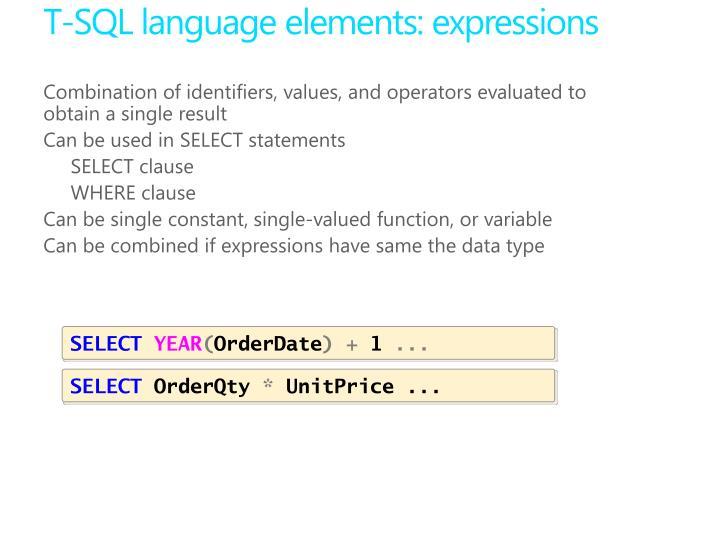 T-SQL language elements: expressions