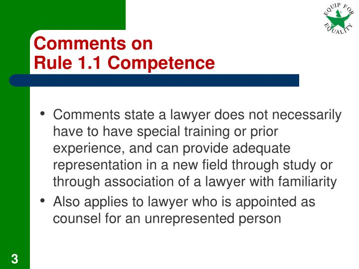 Comments on rule 1 1 competence