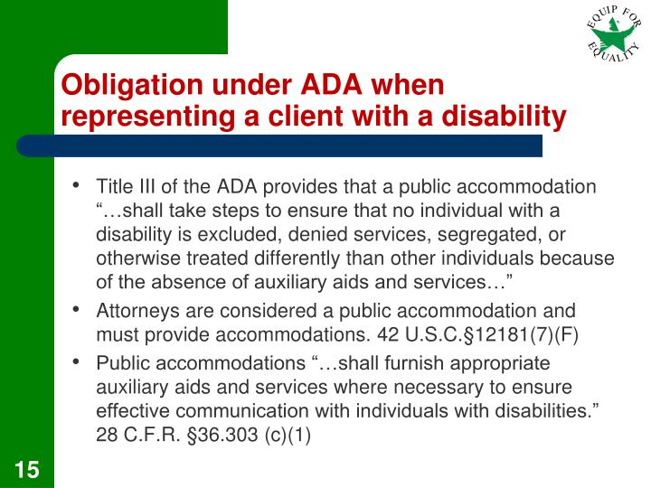 Obligation under ADA when representing a client with a disability