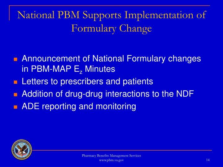 National PBM Supports Implementation of Formulary Change