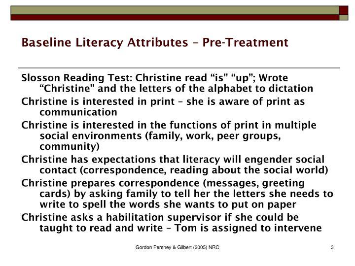 Baseline literacy attributes pre treatment
