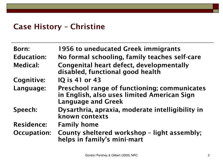 Case history christine