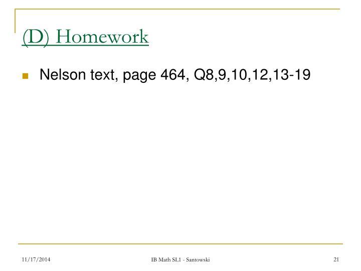 (D) Homework