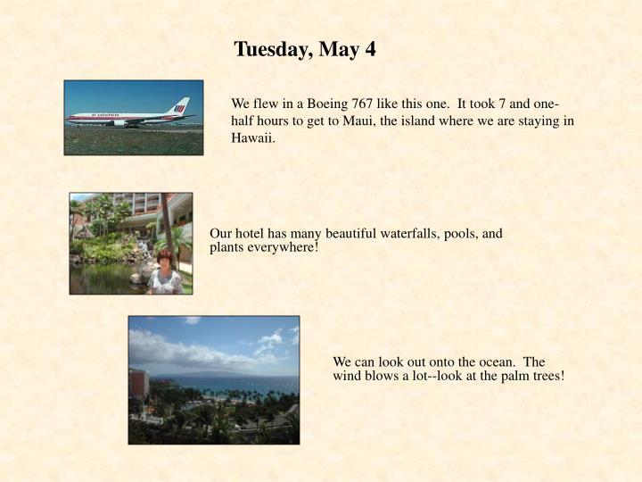 Tuesday may 4