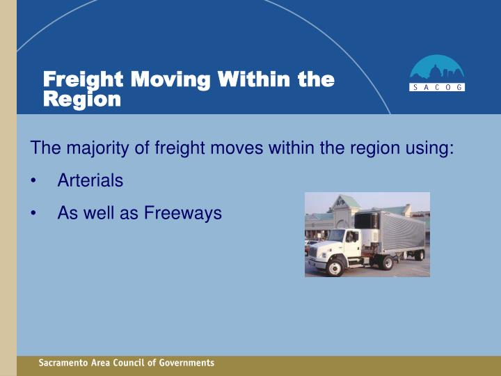 Freight Moving Within the Region