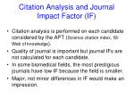 citation analysis and journal impact factor if