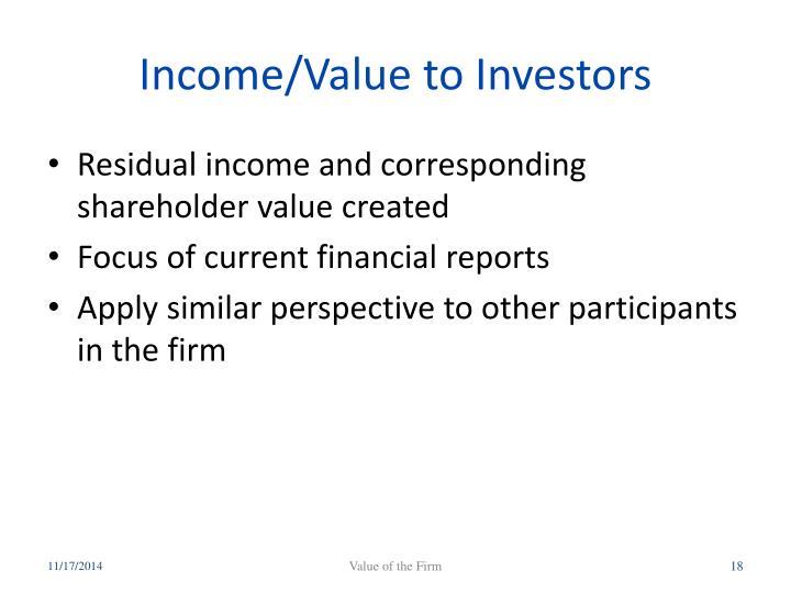 Income/Value to Investors