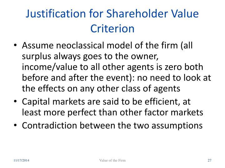 Justification for Shareholder Value Criterion