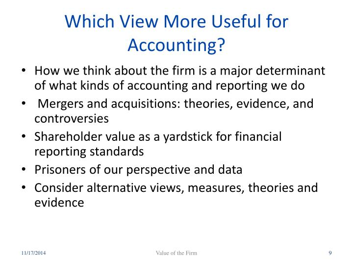 Which View More Useful for Accounting?