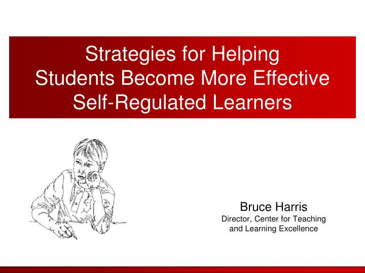 Bruce harris director center for teaching and learning excellence