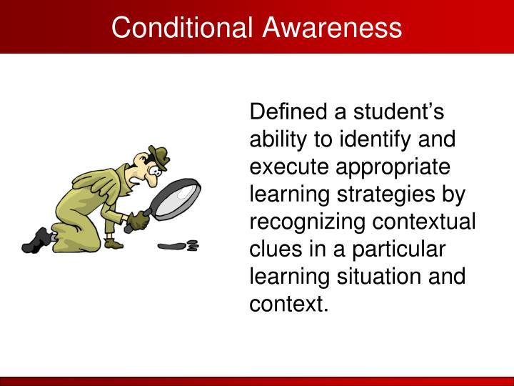 Conditional Awareness