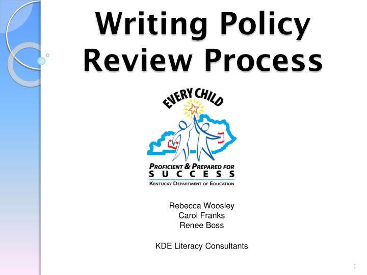 writing policy review process n.