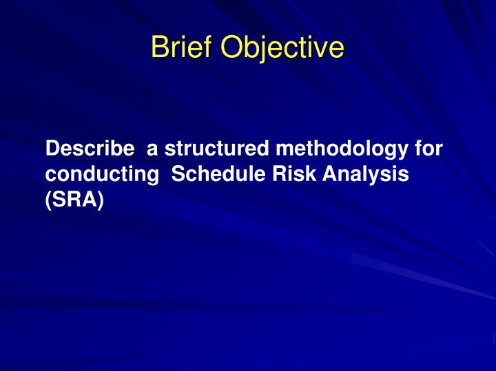 Brief Objective
