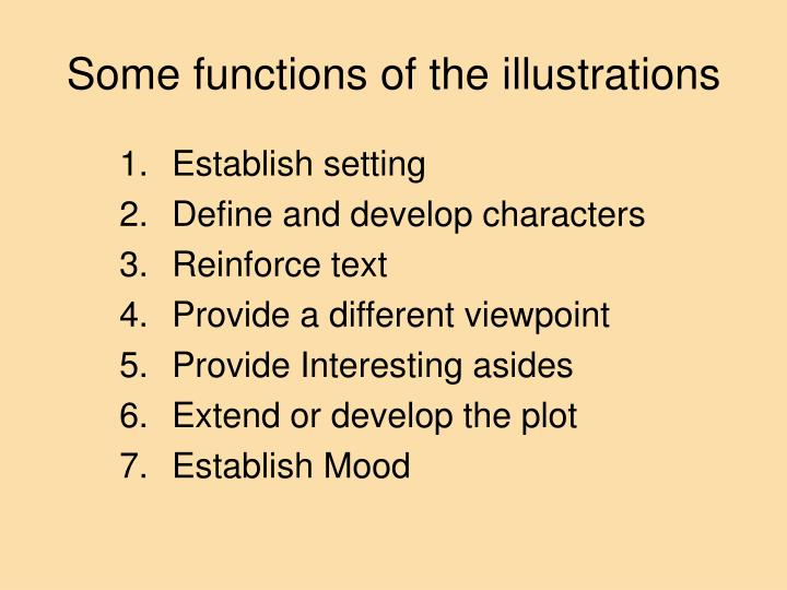Some functions of the illustrations