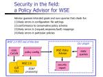 security in the field a policy advisor for wse