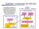 tulafale a language for ws sec