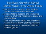 significant growth of school mental health in the united states