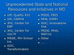 unprecedented state and national resources and initiatives in md