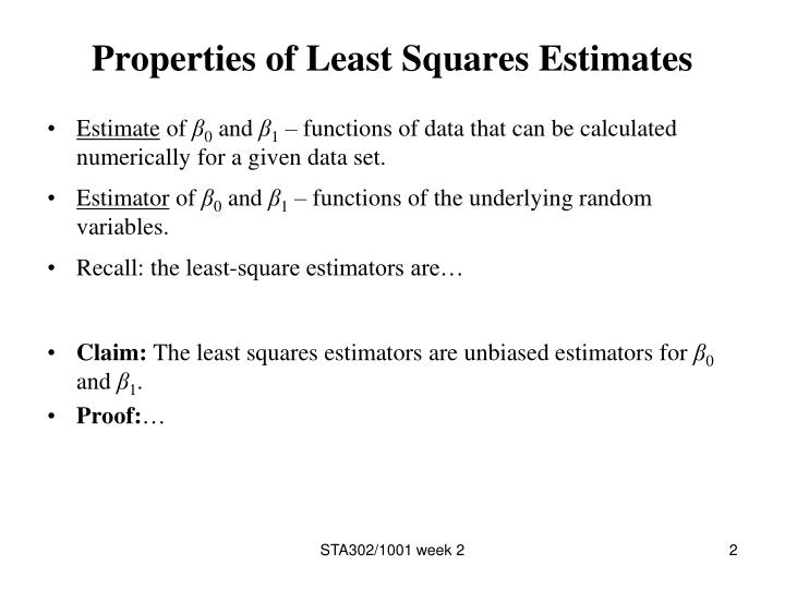 Properties of least squares estimates