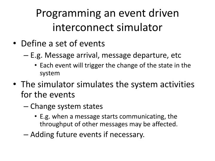 Programming an event driven interconnect simulator
