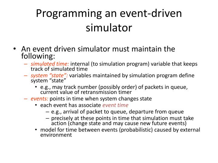 Programming an event-driven simulator