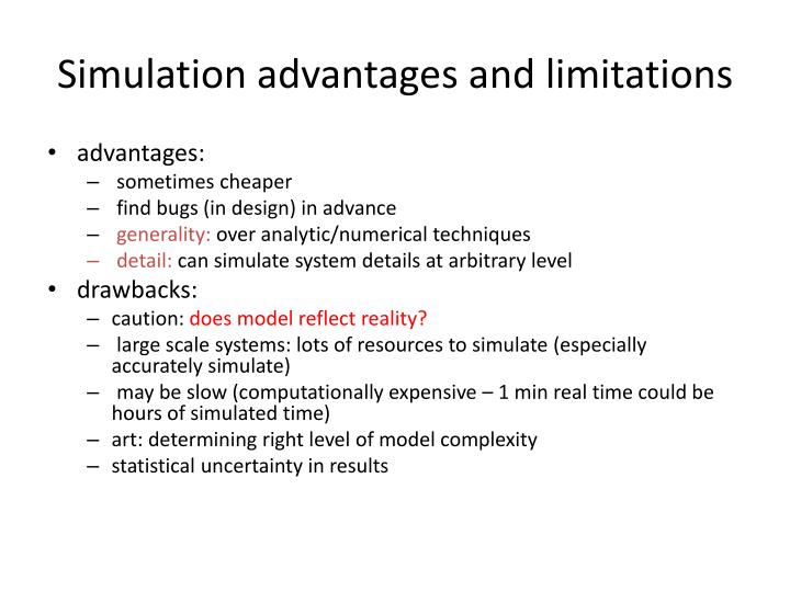 Simulation advantages and limitations