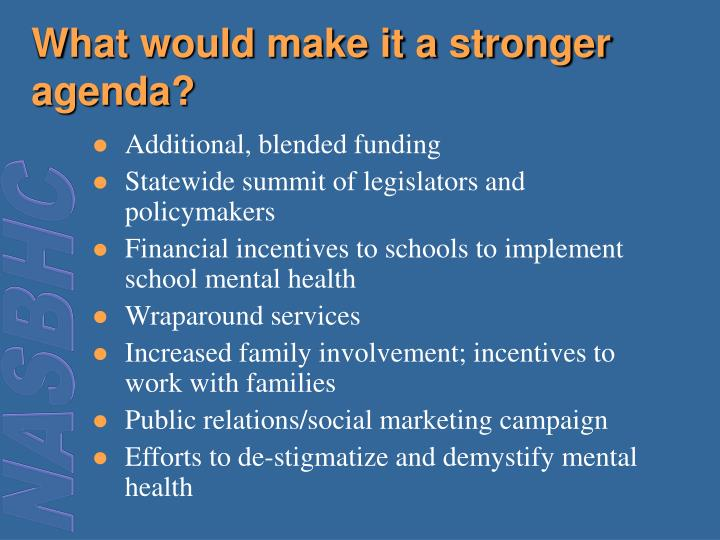 What would make it a stronger agenda?