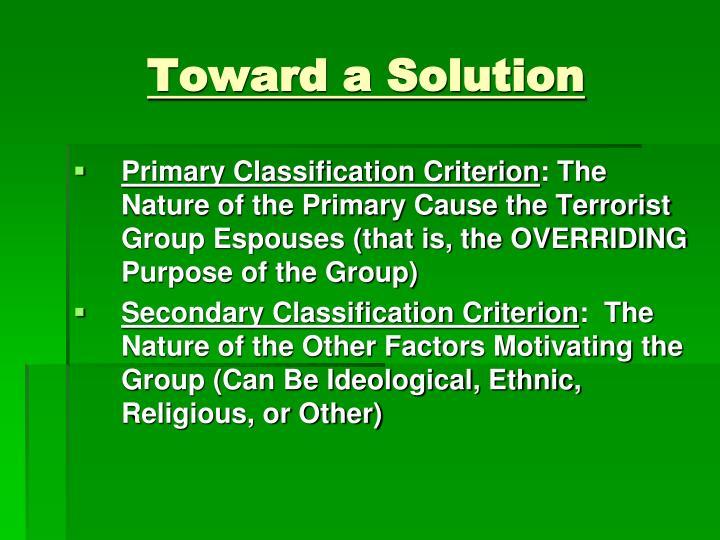 Toward a solution