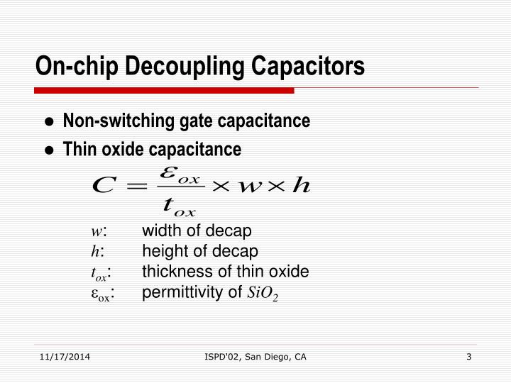 On chip decoupling capacitors